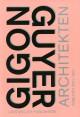 """Vorschaubild zu """"Gigon/Guyer Architekten – Arbeiten 2001-2011"""""""